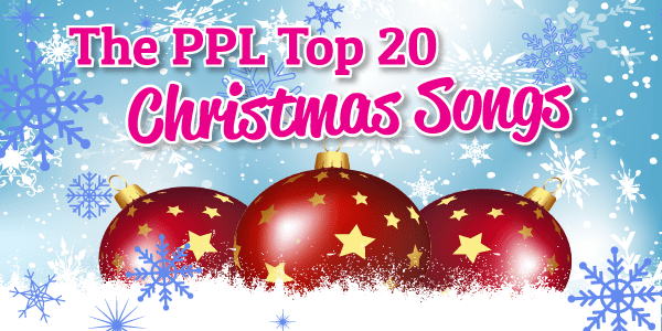 The PPL Top 20 Christmas Songs